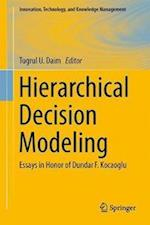 Hierarchical Decision Modeling af Tugrul U. Daim