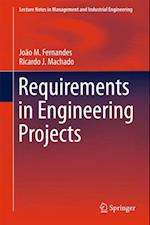Requirements in Engineering Projects af Joao M Fernandes, Ricardo J. Machado