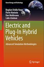Electric and Plug-In Hybrid Vehicles af Bogdan Ovidiu Varga, Florin Mariasiu, Calin Iclodean