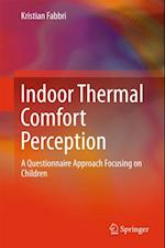 Indoor Thermal Comfort Perception af Kristian Fabbri
