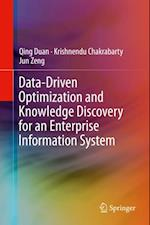 Data-Driven Optimization and Knowledge Discovery for an Enterprise Information System af Qing Duan, Krishnendu Chakrabarty, Jun Zeng