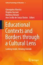 Educational Contexts and Borders through a Cultural Lens