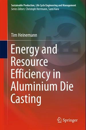 Energy and Resource Efficiency in Aluminium Die Casting