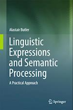 Linguistic Expressions and Semantic Processing