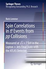 Spin Correlations in tt Events from pp Collisions af Boris Lemmer