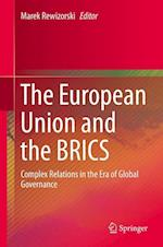 The European Union and the BRICS af Marek Rewizorski