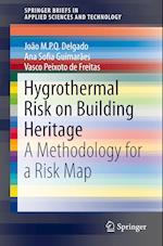 Hygrothermal Risk on Building Heritage af Joao M. P. Q. Delgado
