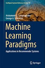 Machine Learning Paradigms af George A. Tsihrintzis, Aristomenis S. Lampropoulos