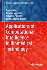 Applications of Computational Intelligence in Biomedical Technology af Radim Bris