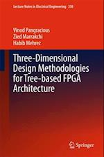 Three-Dimensional Design Methodologies for Tree-based FPGA Architecture af Habib Mehrez, Vinod Pangracious, Zied Marrakchi