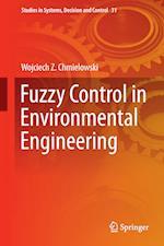 Fuzzy Control in Environmental Engineering af Wojciech Chmielowski