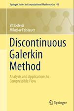 Discontinuous Galerkin Method af Miloslav Feistauer, Vit Dolejsi