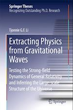 Extracting Physics from Gravitational Waves af Tjonnie G. F. Li