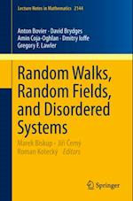 Random Walks, Random Fields, and Disordered Systems af Anton Bovier, Gregory F. Lawler, Amin Coja-Oghlan