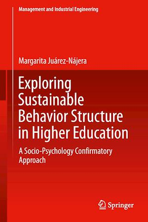 Exploring Sustainable Behavior Structure in Higher Education