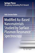 Modified Au-Based Nanomaterials Studied by Surface Plasmon Resonance Spectroscopy af Aida Serrano Rubio