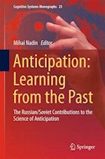 Anticipation: Learning from the Past af Mihai Nadin