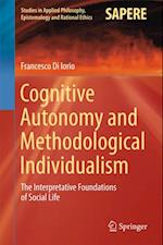 Cognitive Autonomy and Methodological Individualism af Francesco Di Iorio