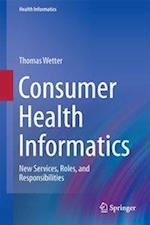 Consumer Health Informatics (HEALTH INFORMATICS)
