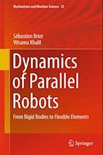 Dynamics of Parallel Robots af Wisama Khalil, Sebastien Briot