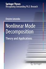 Nonlinear Mode Decomposition : Theory and Applications af Dmytro Iatsenko