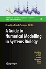 Guide to Numerical Modelling in Systems Biology