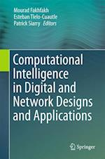 Computational Intelligence in Digital and Network Designs and Applications af Mourad Fakhfakh