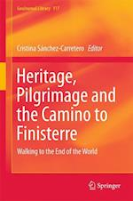 Heritage, Pilgrimage and the Camino to Finisterre af Cristina Sanchez Carretero