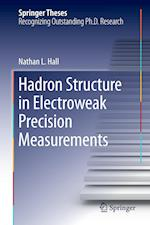 Hadron Structure in Electroweak Precision Measurements af Nathan L. Hall