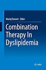 Combination Therapy in Dyslipidemia af Maciej Banach