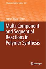 Multi-Component and Sequential Reactions in Polymer Synthesis