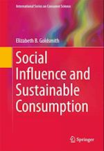 Social Influence and Sustainable Consumption af Elizabeth B Goldsmith