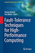 Fault-Tolerance Techniques for High-Performance Computing af Thomas Herault