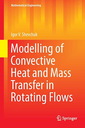 Modelling of Convective Heat and Mass Transfer in Rotating Flows