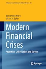 Modern Financial Crises af Beniamino Moro