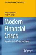 Modern Financial Crises af Beniamino Moro, Victor A. Beker