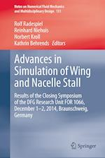 Advances in Simulation of Wing and Nacelle Stall af Rolf Radespiel