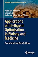 Applications of Intelligent Optimization in Biology and Medicine af Aboul-Ella Hassanien