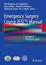 Emergency Surgery Course (ESC (R)) Manual