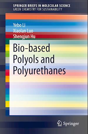 Bio-based Polyols and Polyurethanes