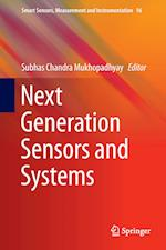 Next Generation Sensors and Systems af Subhas C. Mukhopadhyay