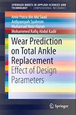 Wear Prediction on Total Ankle Replacement (Springerbriefs in Applied Sciences and Technology)
