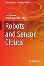 Robots and Sensor Clouds af Anis Koubaa