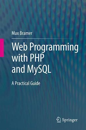 Web Programming with PHP and MySQL : A Practical Guide