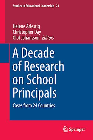 A Decade of Research on School Principals : Cases from 24 Countries