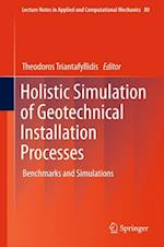 Holistic Simulation of Geotechnical Installation Processes af Theodoros Triantafyllidis