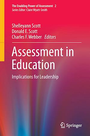 Assessment in Education : Implications for Leadership