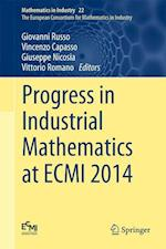 Progress in Industrial Mathematics at ECMI 2014 (Mathematics in Industry, nr. 22)
