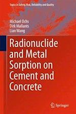 Radionuclide and Metal Sorption on Cement and Concrete af Michael Ochs