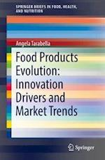 New Food Products: Evolution, Innovation Rate, and Market Penetration (Springerbriefs in Food, Health, and Nutrition)